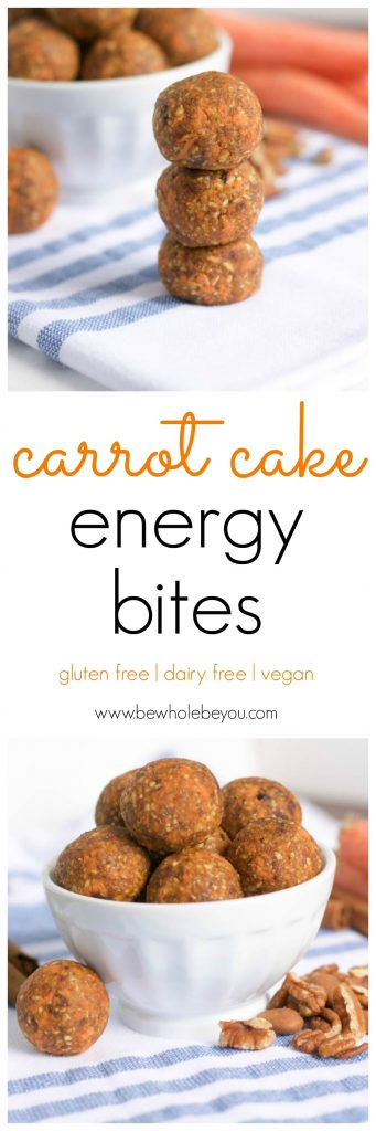 Carrot Cake Energy Bites. Be Whole. Be You.