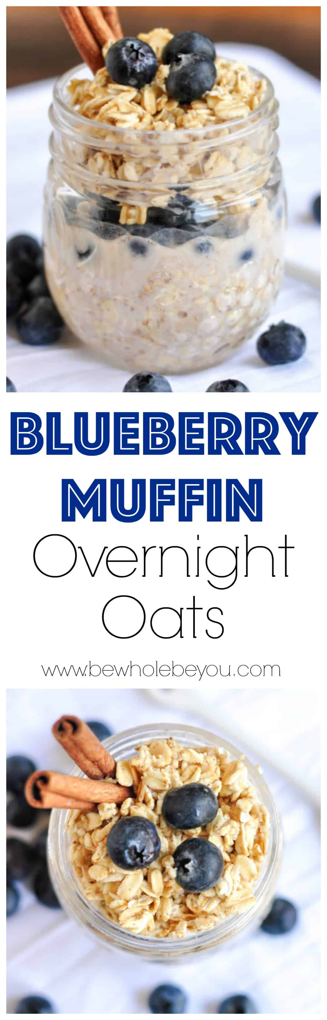 Blueberry Muffin Overnight Oats. Be Whole. Be You. Have your favorite muffin in a hearty bowl of oatmeal! Ready to go in the morning.