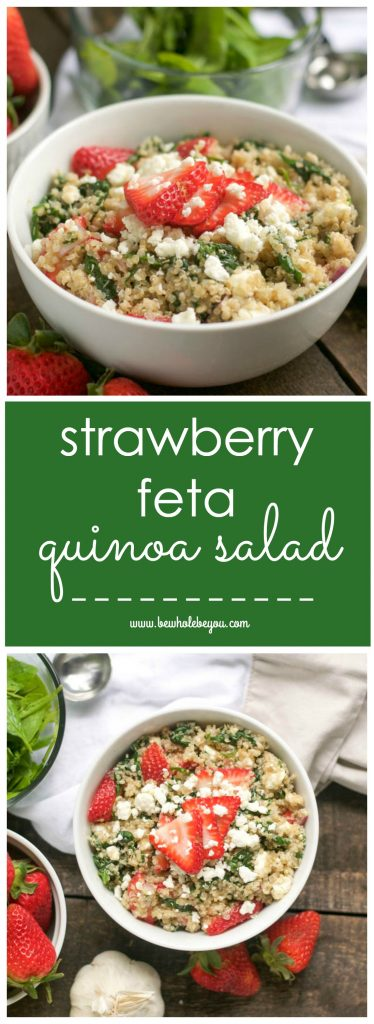 Strawberry Feta Quinoa Salad. Be Whole. Be You.