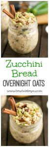Zucchini Bread Overnight Oats. Be Whole. Be You.