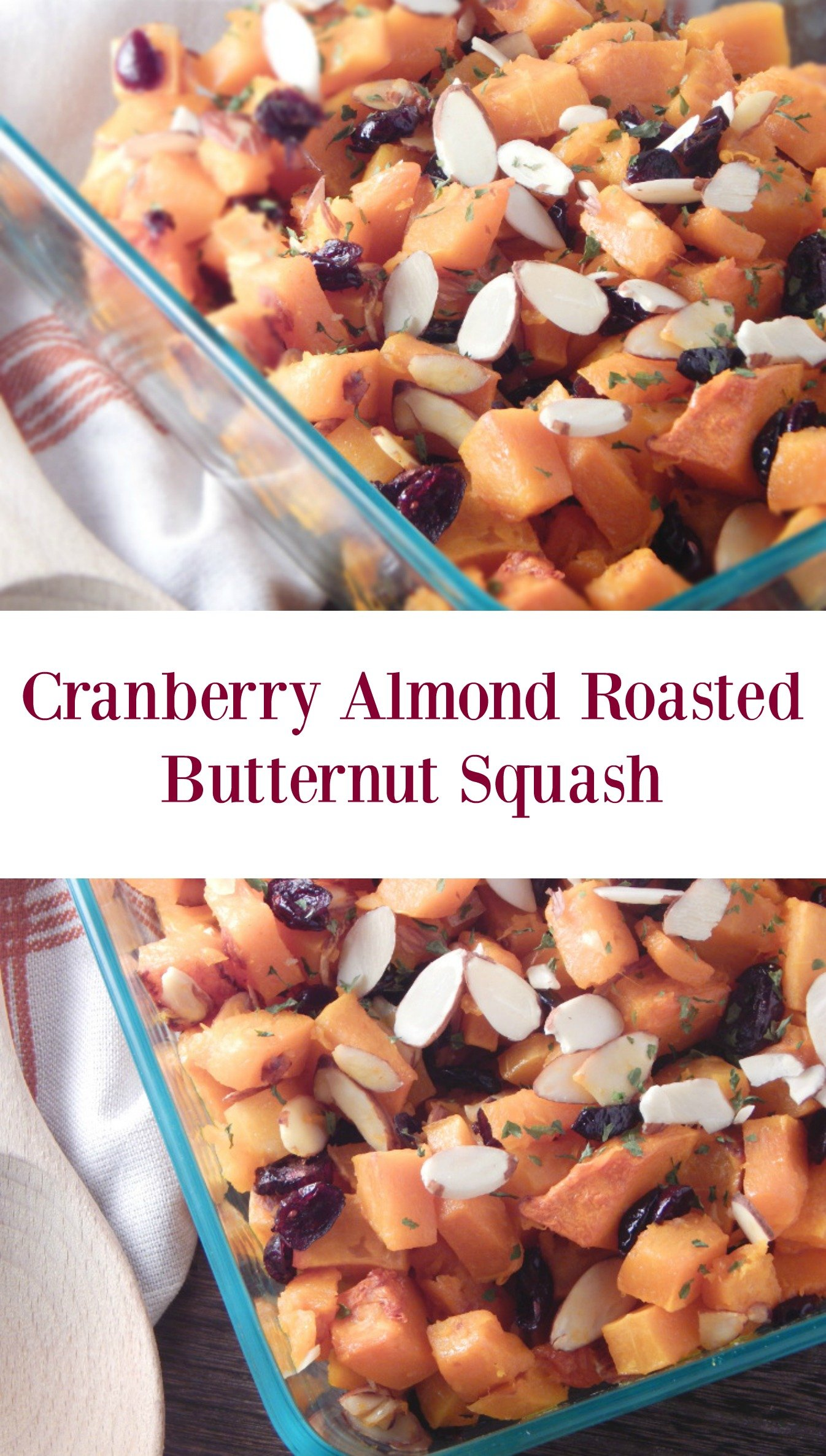 Cranberry Almond Roasted Butternut Squash