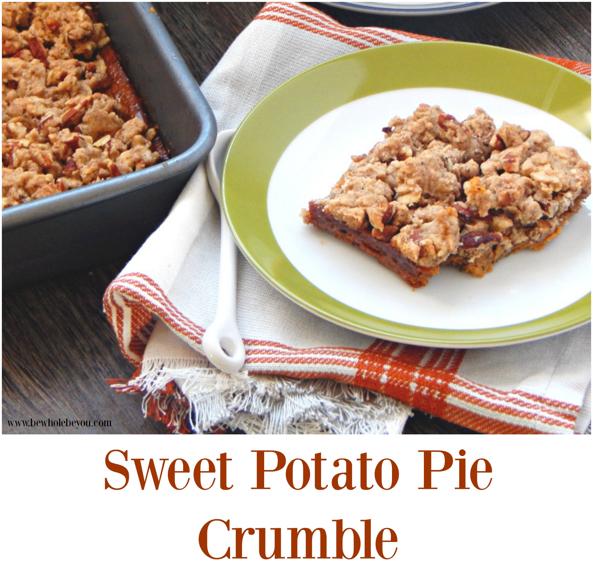 Sweet Potato Pie Crumble