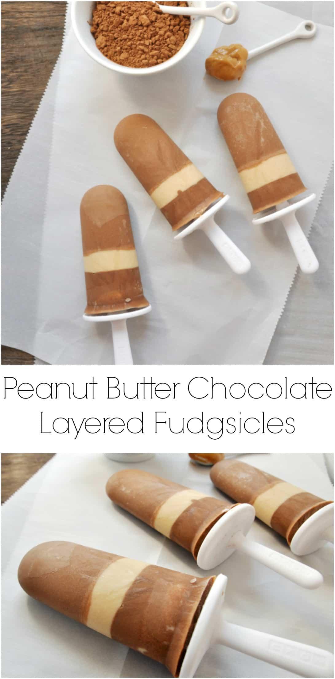 Peanut Butter Chocolate Layered Fudgsicles