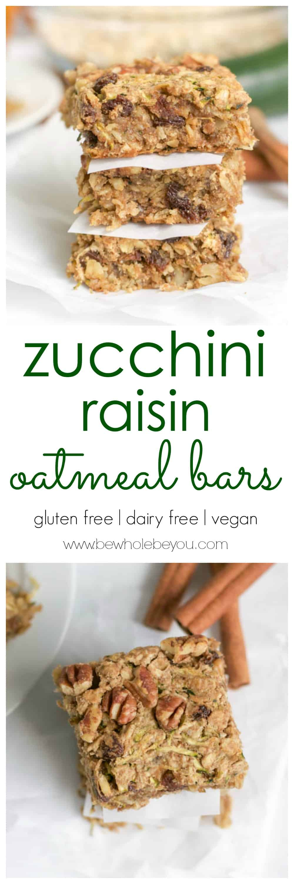 Zucchini Raisin Oatmeal Bars. Be Whole. Be You.