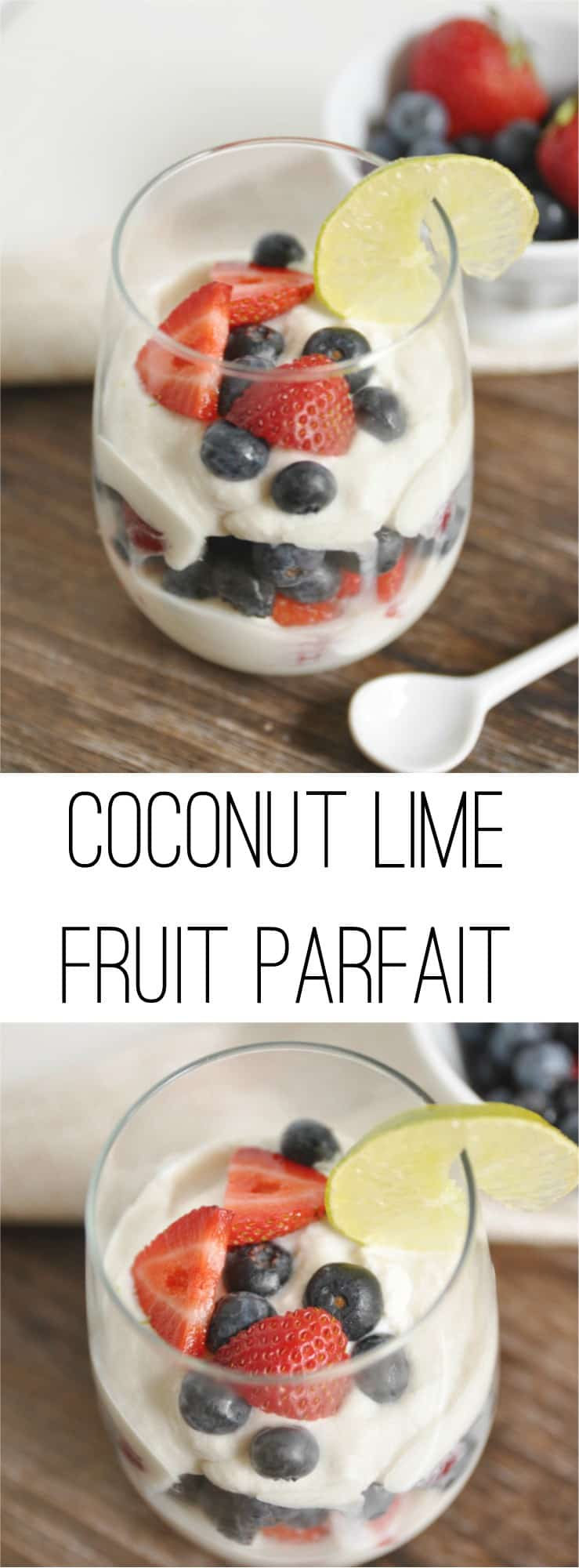 Coconut Lime Fruit Parfait