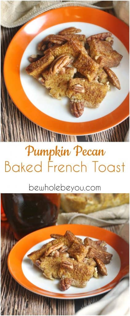 Pumpkin Pecan Baked French Toast