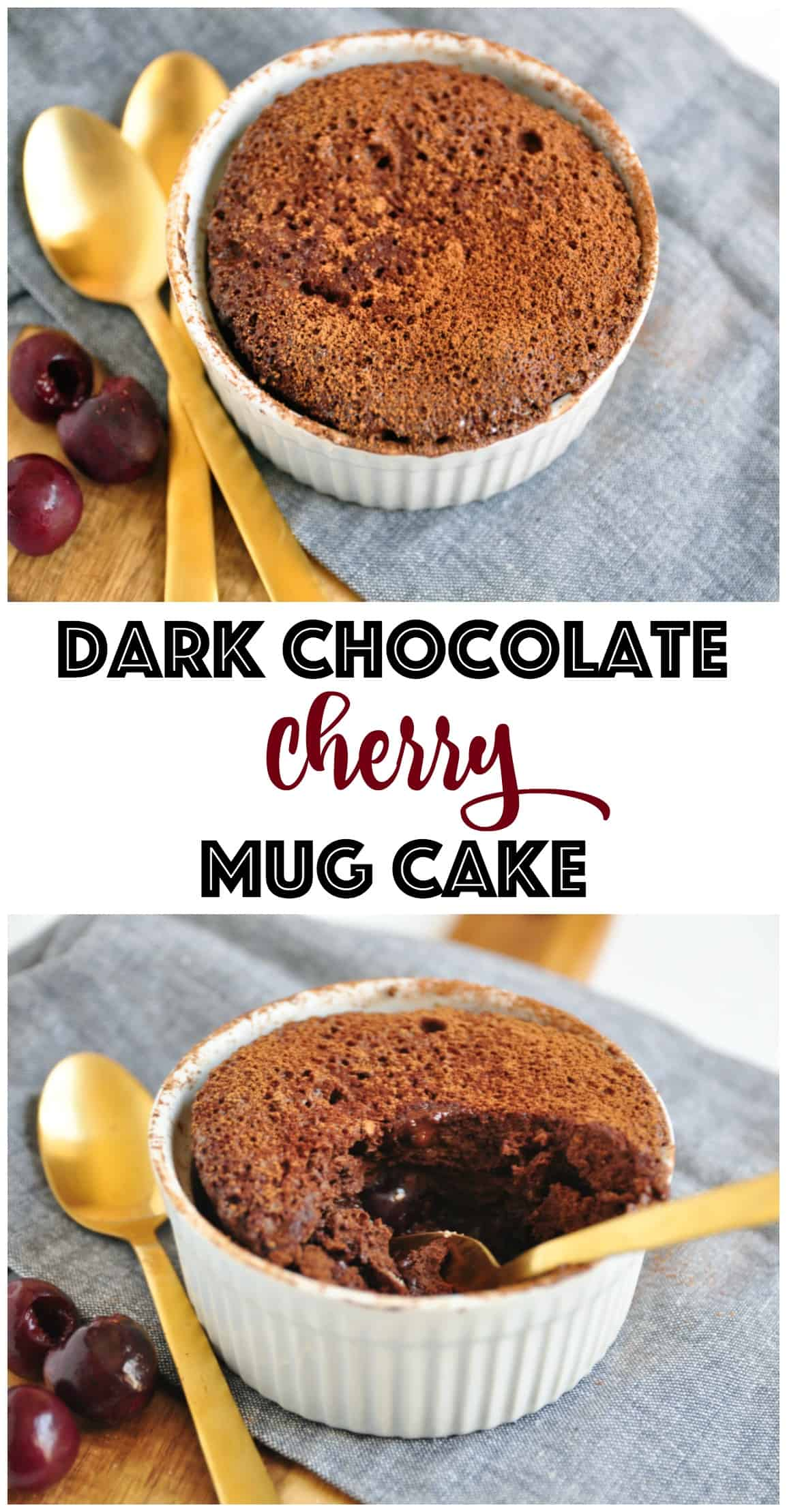 Dark Chocolate Cherry Mug Cake. Be Whole. Be You.