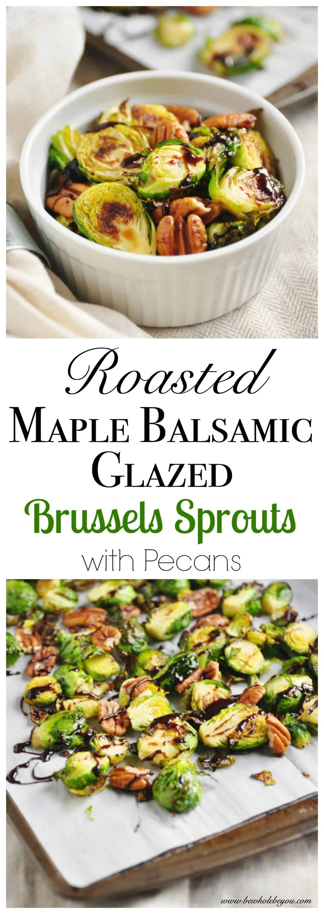 Roasted Maple Balsamic Glazed Brussels Sprouts with Pecan.