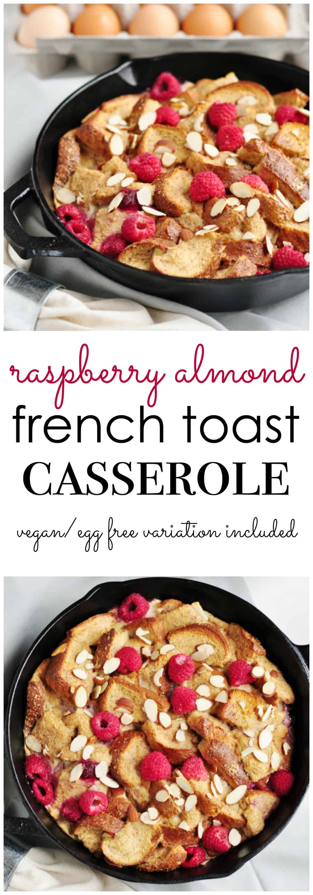 Raspberry Almond French Toast Casserole. Be Whole. Be You.