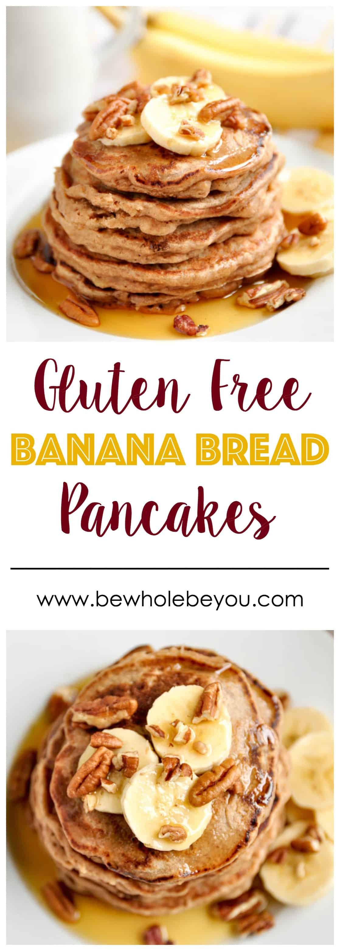 Gluten Free Banana Bread Pancakes.