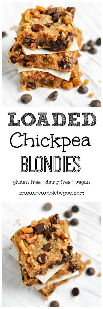 Loaded Chickpea Blondies. Be Whole. Be You. Peanut butter, crunchy pretzels, coconut, chocolate and chickpeas? Oh yes!