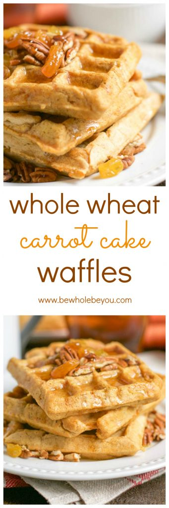 Whole Wheat Carrot Cake Waffles. Be Whole. Be You.