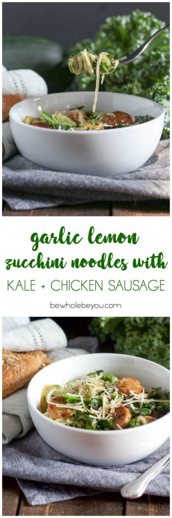 Looking for a simple weeknight dinner? These zucchini noodles are it! Toss some fresh kale and Italian chicken sausage in and you have got a meal everyone will love! Bewholebeyou.com