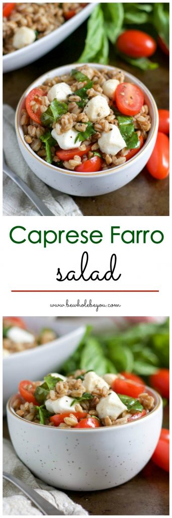 When there is fresh basil, tomatoes and mozzarella, it's a win for me! Toss it all with wholesome Farro and you are set with this salad! Bewholebeyou.com