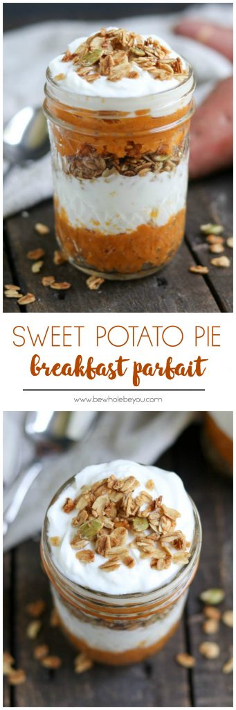 Sweet Potato Pie Breakfast Parfait. Pie for breakfast? This fall recipe is so simple to make but full of flavor. Yogurt, granola and sweet potatoes come together for the win! Bewholebeyou.com