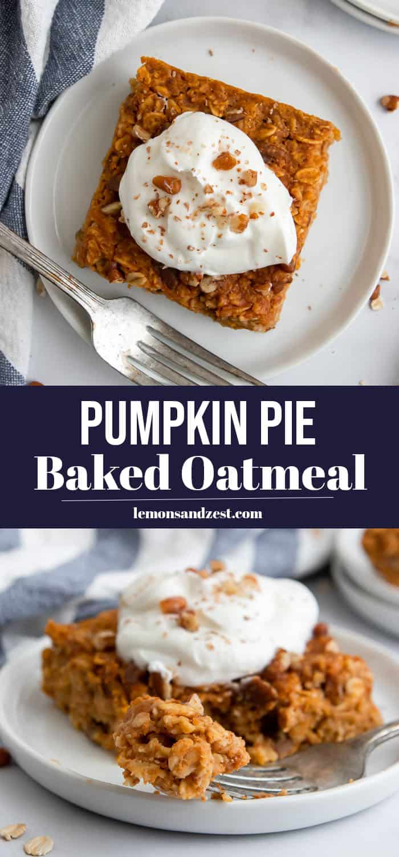 Pumpkin Baked Oatmeal.