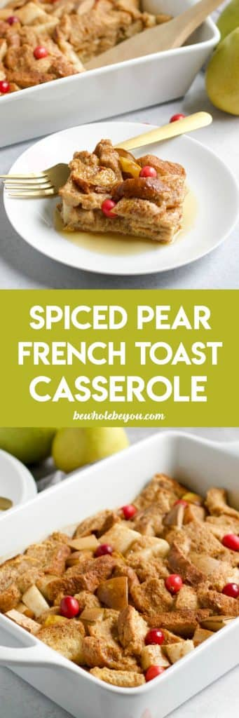 Spiced Pear French Toast Casserole. Make brunch extra special with this simple yet tasty dish. Juicy pears and cinnamon all baked into a delicious French Toast casserole. bewholebyou.com