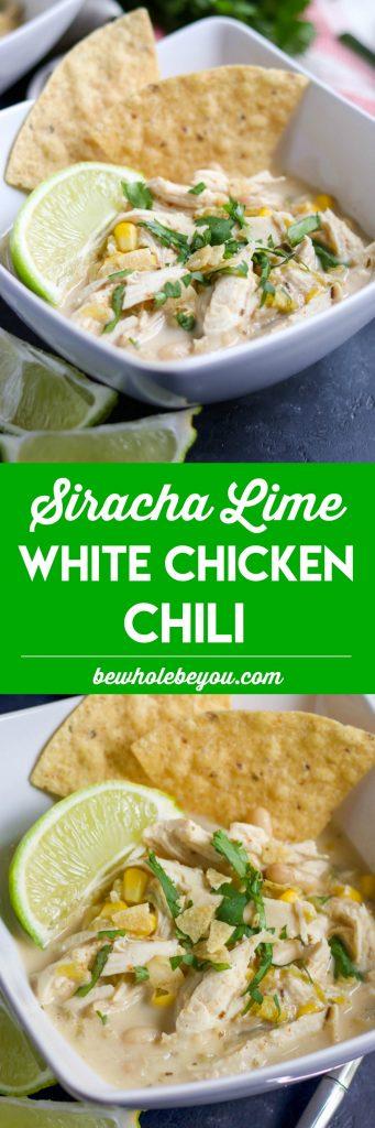 Creamy Siracha Lime White Chicken Chili.