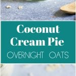 coconut cream pie overnight oats in jar.