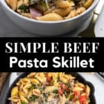 Bowl of beef pasta skillet and then past in skillet with napkin.