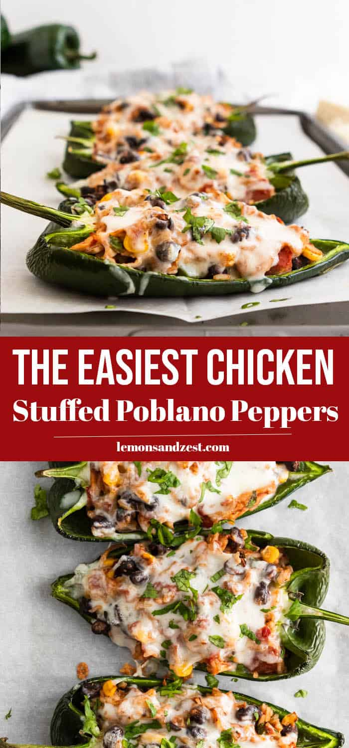 Easy Chicken Stuffed Poblano Peppers.