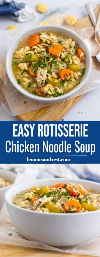 Easy Rotisserie Chicken Noodle Soup Pin.