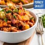 Ground Turkey Skillet Dinner in bowl.