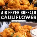 Air fryer buffalo cauliflower in air fryer and then on plate with dressing.