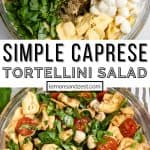 Ingredients for tortellini caprese pasta salad in glass bowl before and then after tossed.
