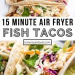 Overhead view of air fryer fish tacos and then close up image of taco with slaw on top.