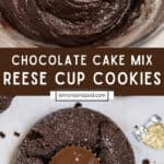 Chocolate cookie dough in bowl and baked chocolate cookies with reese cup in center.